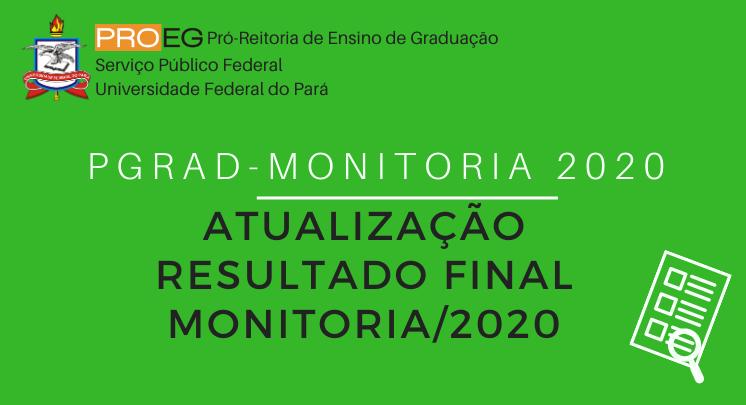 PGRAD MONITORIA 2020 - ATUALIZAÇÃO DO RESULTADO FINAL