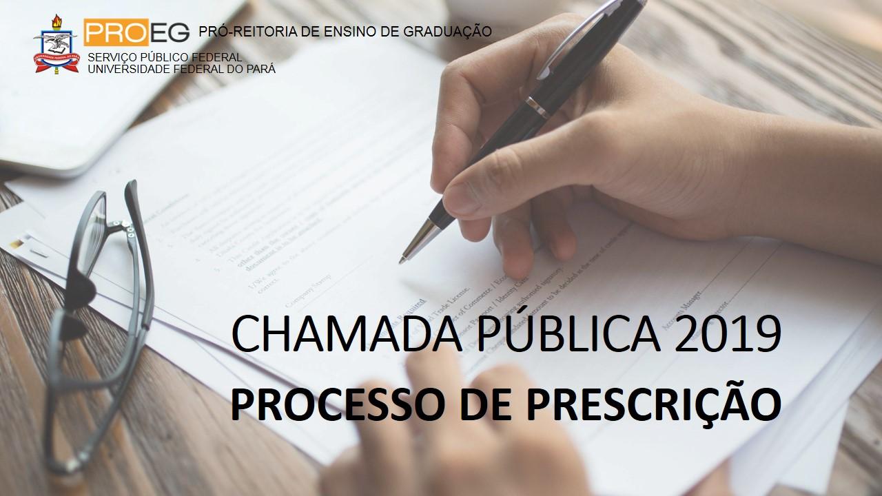 Chamada Pública 2019 - Processo de Prescrição