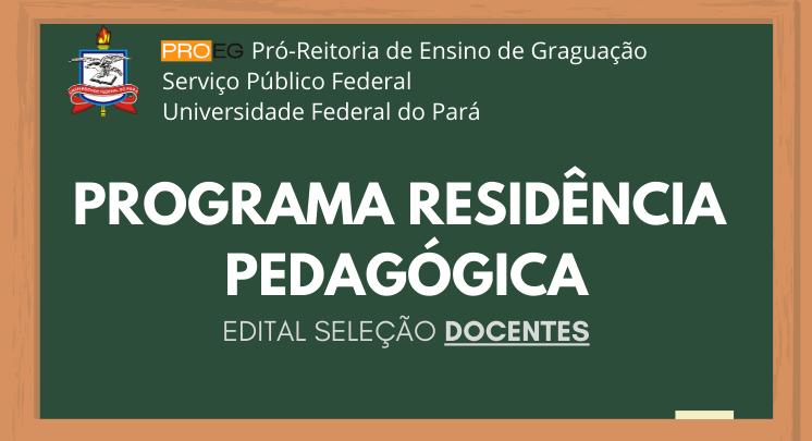 Edital Seleção Docentes para o Programa Residência Pedagógica