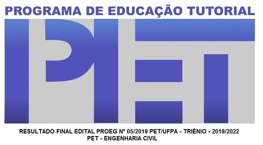Resultado Final PET/UFPA - Grupo Engenharia Civil - Triênio 2019-2022