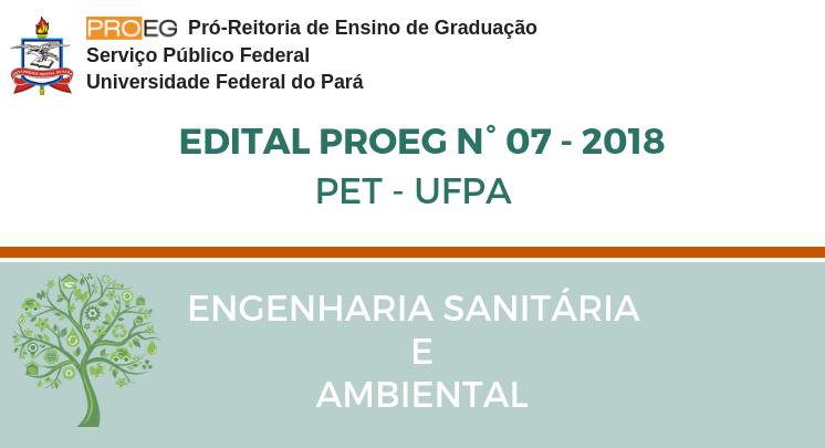 Edital PROEG N° 07 -2018 - PET/UFPA