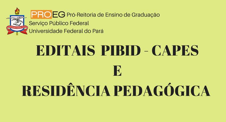EDITAIS PIBID - CAPES E RESIDÊNCIA PEDAGÓGICA